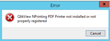 QlikView NPrinting PDF Printer not installed or not properly registered.png
