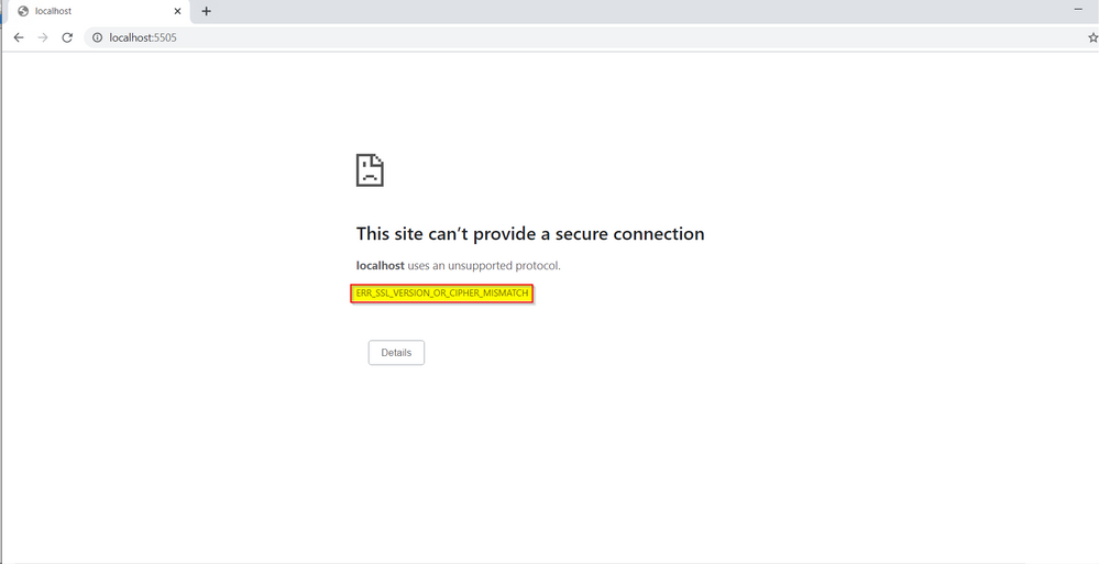 This site can't provide a secure connection. Localhost uses an unsupported protocol. ERR_SSL_VERSION_OR_CIPHER_MISMATCH